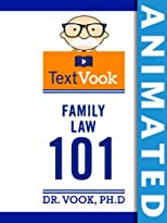 Family Law 101: The Animated TextVook