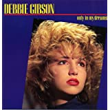 Only In My Dreams - Original Blue P/sby Debbie Gibson