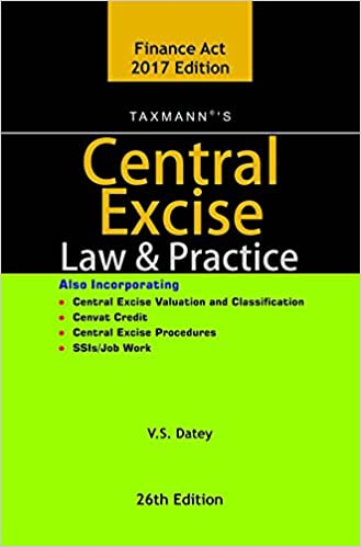 V.S. Datey -Central Excise Law & Practice - 26th Edition 2017 Book