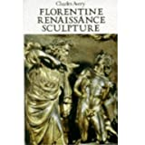 Florentine Renaissance Sculpture
