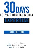img - for 30 Days to PAID Digital Media Expertise book / textbook / text book