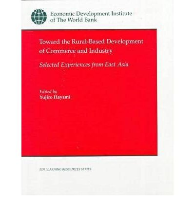 toward-the-rural-based-development-of-commerce-and-industry-selected-experiences-from-east-asia-auth