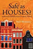 img - for Safe as Houses? A Historical Analysis of Property Prices [Paperback] [2011] Neil Monnery book / textbook / text book