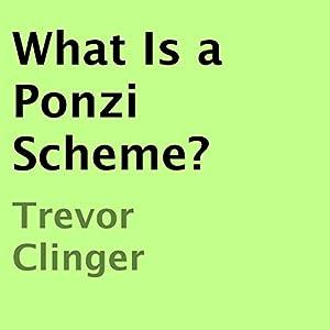 What Is a Ponzi Scheme? Audiobook