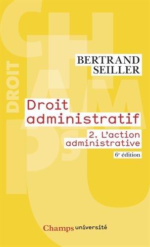 Droit administratif : Volume 2, L'action administrative
