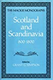 img - for Scotland and Scandinavia 800-1800 (The Mackie Monographs, 1) (Vol 1) book / textbook / text book