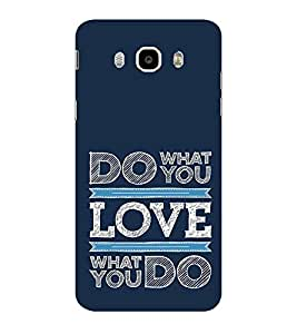ifasho Modern Quotes Do what you love Back Case Cover for Samsung Galaxy On8