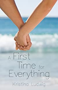 (FREE on 6/20) A First Time For Everything by Kristina Ludwig - http://eBooksHabit.com
