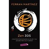 Zen 305: Coaching d'alçada per a les petites adversitats quotidianes (Labutxaca)