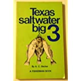 Texas saltwater big 3 (A Fisherman book)