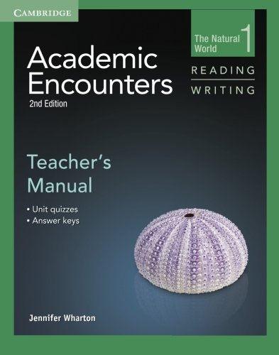 Academic Encounters Level 1 Teacher's Manual Reading and Writing 2nd Edition (The Natural World) (The Natural World, Level 1)