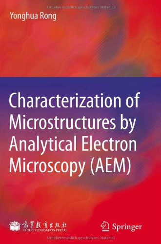 Characterization Of Microstructures By Analytical Electron Microscopy (Aem)