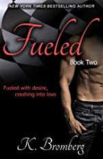 Fueled (The Driven Series Book 2)