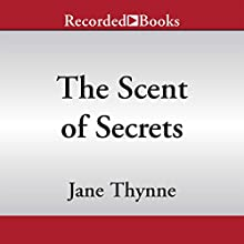 The Scent of Secrets (       UNABRIDGED) by Jane Thynne Narrated by Julie Teal