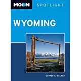 [(Moon Spotlight Wyoming)] [Author: Carter G. Walker] published on (March, 2012)