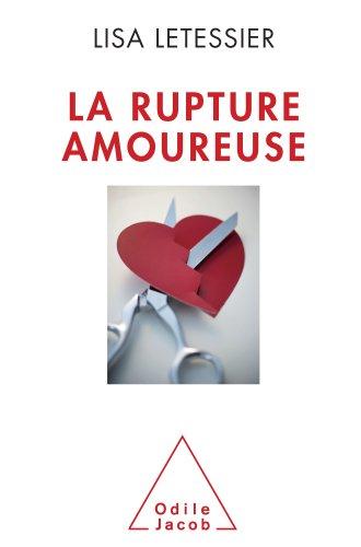 Lisa Letessier - Rupture amoureuse (La)