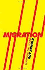 Migration : changing the world