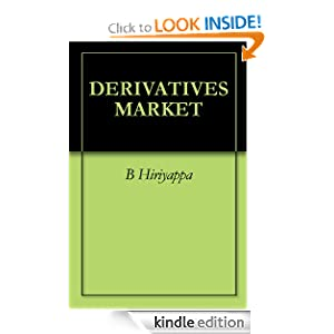DERIVATIVES MARKET eBook B Hiriyappa