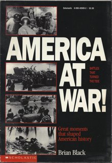 America at War!: Battles That Turned the Tide