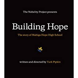 Building Hope - the Story of Mahiga Hope High School