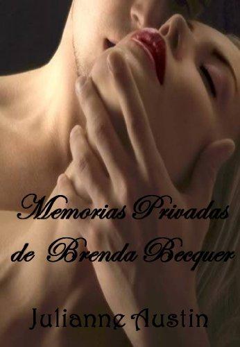 Memorias privadas de Brenda Becquer (Colección Letra Escarlata)