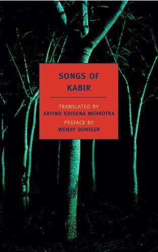 Songs of Kabir (New York Review Books Classics), Kabir