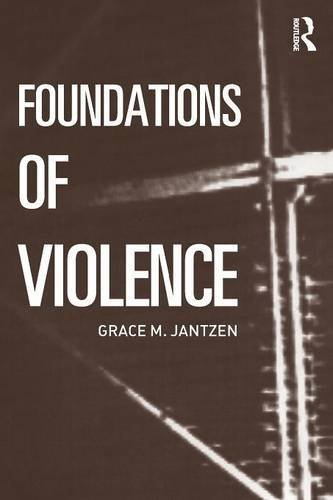 Foundations of Violence (Death and the Displacement of Beauty)