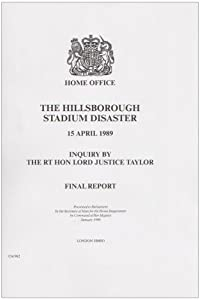 The Hillsborough Stadium Disaster: Inquiry Final Report (Command Paper) by Great Britain: Home Office (1-Jan-1990) Paperback