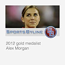 Interview with Alex Morgan  by Ron Barr Narrated by Ron Barr, Alex Morgan