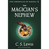 The Magician's Nephew: The Chronicles of Narnia ~ C.S. Lewis