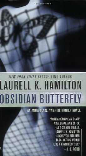 Obsidian Butterfly (An Anita Blake, Vampire Hunter, Book 9)