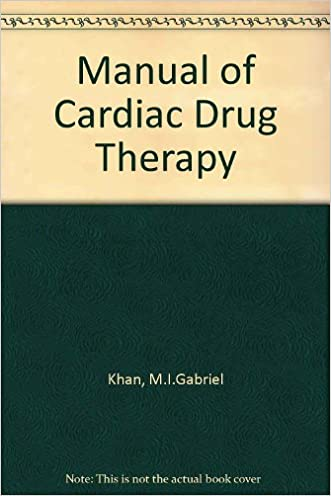 Manual of Cardiac Drug Therapy