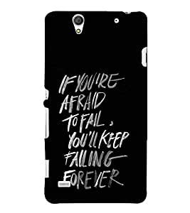 Good Quote on Being Afraid 3D Hard Polycarbonate Designer Back Case Cover for Sony Xperia C4 Dual :: Sony Xperia C4 Dual E5333 E5343 E5363