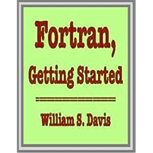 Fortran: Getting Started