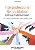 img - for Interprofessional Rehabilitation: A Person-Centred Approach book / textbook / text book