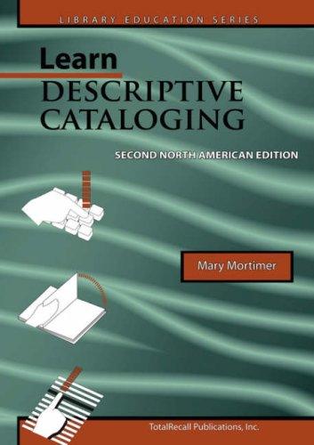 Learn Descriptive Cataloging - Second North American...