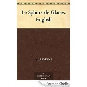 Le Sphinx de Glaces. English (English Edition)