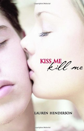 Cover of Kiss Me Kill Me (Scarlett Wakefield Series)