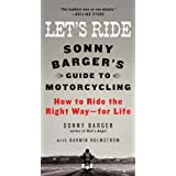 Let's Ride: Sonny Barger's Guide to Motorcycling ~ Sonny Barger