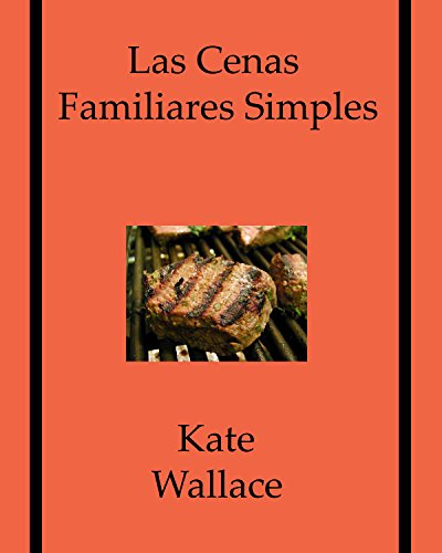 Las Cenas Familiares Simples (Spanish Edition) by Kate Wallace