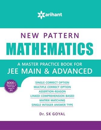 New Pattern MATHEMATICS - A master practice book for JEE Main &...