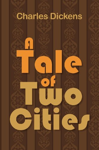 Essay on A Tale of Two Cities Book Report