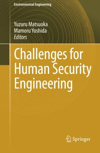 Challenges for Human Security Engineering (Environmental Science and Engineering / Environmental Engineering)