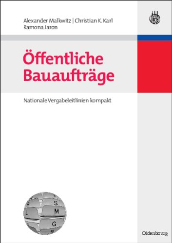 Öffentliche Bauaufträge - Nationale Vergabeleitlinien kompakt