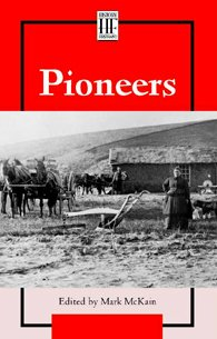 Pioneer (History Firsthand (Paperback))