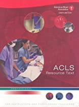 ACLS Resource Text for Insturctors and Experienced Providers: Professional