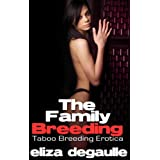 The Family Breeding (Taboo Impregnation)