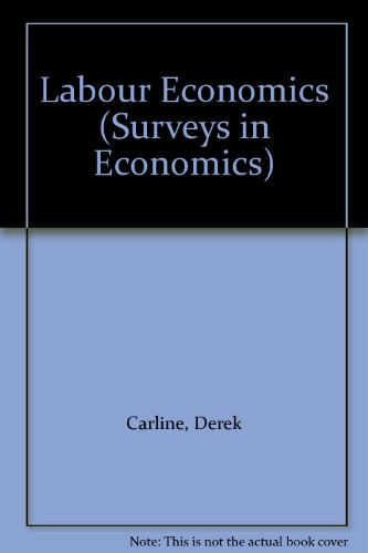 Labour Economics (Surveys in Economics)