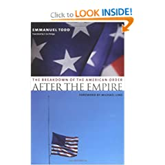 After the Empire: The Breakdown of the American Order (European Perspectives: A Series in Social Thought and Cultural Criticism)