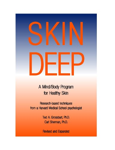 Skin Deep: A Mind/Body Program for Healthy Skin